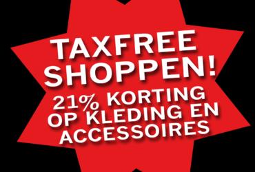 Tax free shoppen met 21% korting!