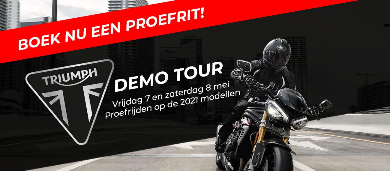 Triumph Demo Tour